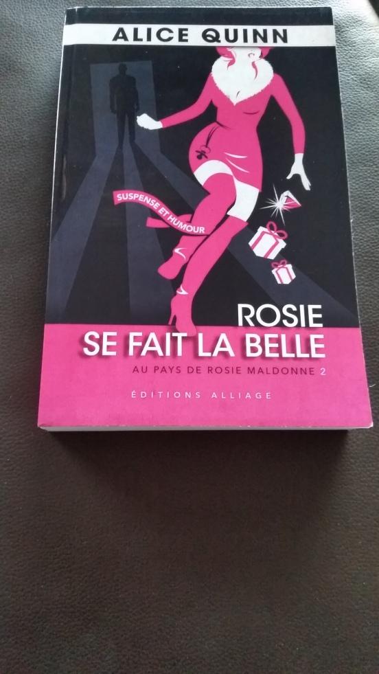 Rosie se fait la belle d'Alice Quinn