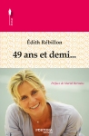 49 ans et demi... d'Edith Rébillon - Source Fortuna Editions