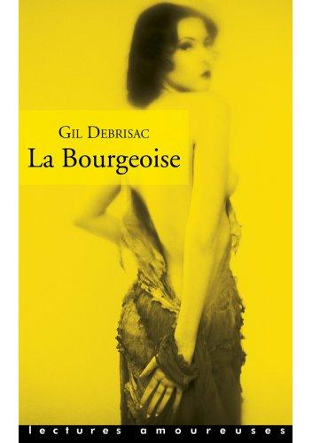 La Bourgeoise de Gil Debrisac