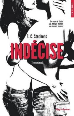 Thoughtless Indécise de S.C. Stephens