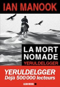 La mort nomade Ian Manook