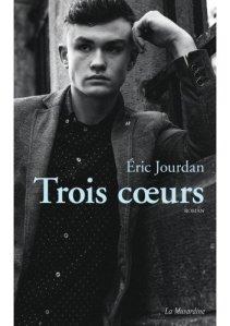 Trois coeurs d'Eric Jourdan - Editions La Musardine