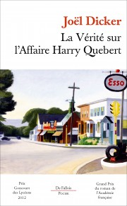 La vérité sur l'affaire Harry Quebert de Joël Dicker