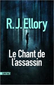 Le chant de l'assassin de R.J. Ellory