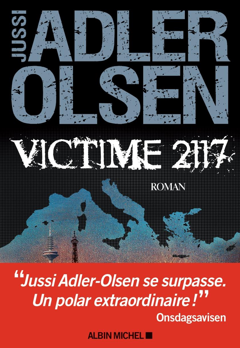 Victime 2117 de Jussi Adler Olsen - Editions Albin Michel