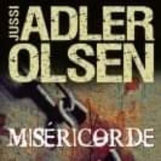 Miséricorde de Jussi Adler Olsen